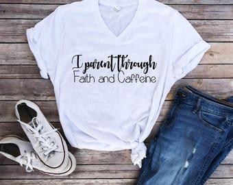 Faith and Caffeine, Christian Shirts, Coffee lover, Coffee shirts, faith shirts, mom life, womens tops, Jesus tees, Caffeine shirts, tee