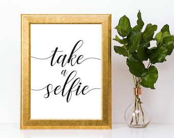 Take a Selfie Photobooth Sign Downloadable PDF Wedding Printable Engagement Party Bridal Shower Bachelorette Party