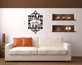 Home on the Range Wall Decal - Great For Home, Bedroom And Living Room Decor