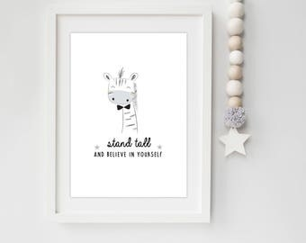 Stand Tall And Believe In Yourself Giraffe Nursery/Bedroom print