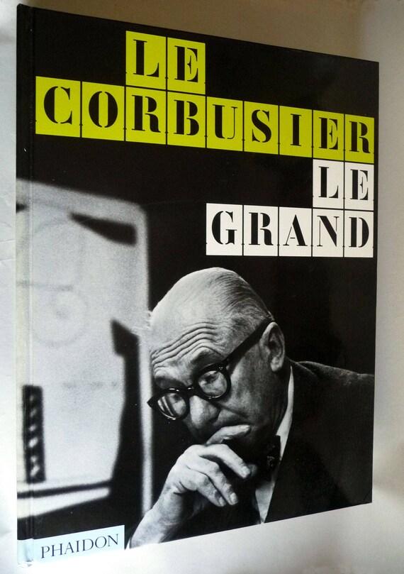 Le Corbusier Le Grand 2008