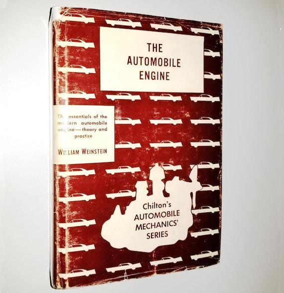 The Automobile Engine (Chilton's Automobile Mechanics' Series) by William Weinstein 1962 - Hardcover HC w/ Dust Jacket DJ