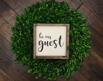 Be Our Guest Sign | Wood Sign | Farmhouse Style | Farmhouse Decor | Farmhouse Sign | Guest Room | Gift for Her | Wood Frame | Fixer Upper