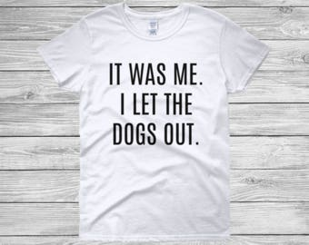 Funny Dog Mom Shirt // Cute Dog Mom Shirt // Gift For Dog Mom // Funny Shirt // Gift for Dog Lover // Funny Birthday Gift //