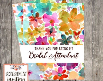 Bridal Attendant Thank You Card, Printed Note Card, Thank You for Being in My Wedding, Floral Watercolor, Wedding Party Thank You