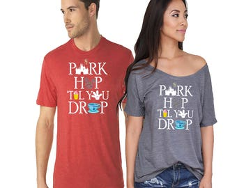 Park Hop Till You Drop Matching Shirts. Disney Couples Shirt. Disneyland Matching Shirts. Disney Valentines Day [R1453,E0685]