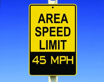 45 MPH Speed Limit Aluminum Sign