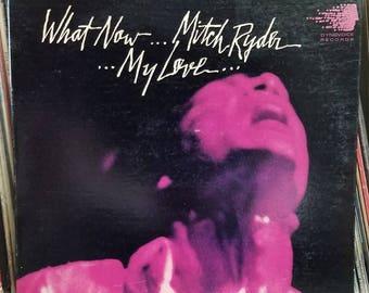 Mitch Ryder What Now My Love DOT Records DY 31901 Gatefold Jacket Rock LP
