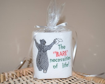 The Bare Necessities Embroidered Gag Gift Novelty Toilet Paper