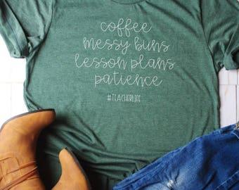 Coffee messy buns lesson plans patience #teacherlife/teacher gift/gifts for teachers/teacher shirt/teacher shirts/teacher christmas gift