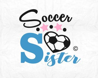 soccer sister sports SVG Clipart Cut Files Silhouette Cameo Svg for Cricut and Vinyl File cutting Digital cuts file DXF Png Pdf Eps