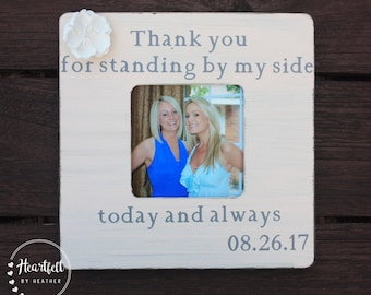 Bridesmaid Gift Personalized Picture Frame Personalized Maid of Honor Gift Bridesmaid Frame Bridesmaid Thank You Gift Maid of Honor Frame
