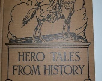 Hero Tales from History Beautiful, illustrated