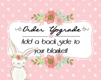 Order Upgrade Only / Add A Back Side To Your Blanket / Add On Only To Be Purchased With A Minky Blanket / Double Sided Minky Blanket Design