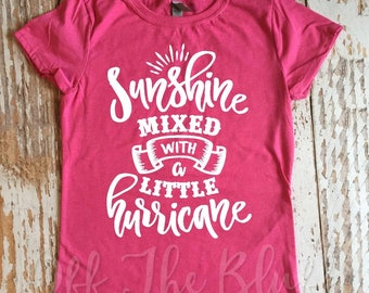 Sunshine Mixed With a Little Hurricane Little Girls Tee