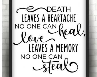 Death leaves a heartache * Printable 8 x 10  print   Instant Download /  1 j peg