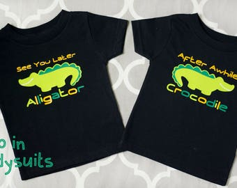 Twin Shirts or Twin Baby Bodysuit, See You Later Alligator, After Awhile Crocodile, Infant T-shirt, Best Friends Shirts