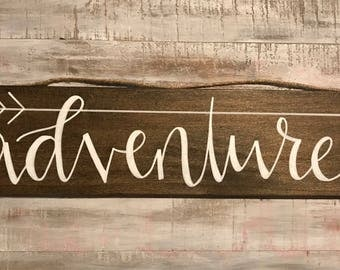 Adventure hand lettered wood sign