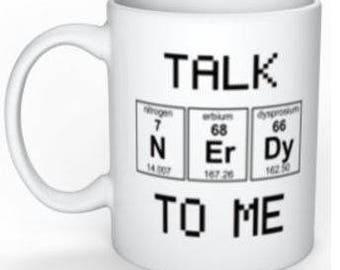 Talk Nerdy To Me - Nerd Humor!