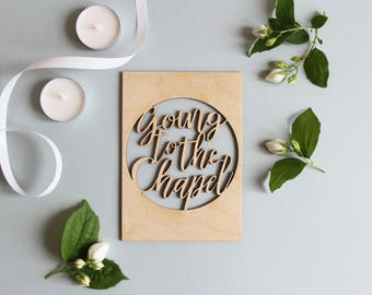 Going to the Chapel Wedding Card - wedding day card, engagement cards, wooden postcard, wood cut card, wood postcard, wooden card