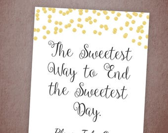 The Sweetest Way to End the Sweetest Day, Bridal Shower Favors Sign, Gold Confetti Baby Shower Sign, Thanks You Sign, A001