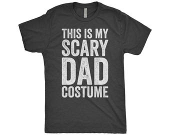 No Costume Shirt, Shirt For New Daddy, This Is My Scary Dad Costume, Papa Bear, Halloween Costume Shirt, Next Level Apparel Tri-Blend Shirt