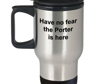 bellhop-Have no fear the Porter is here-travel mug-baggage handler