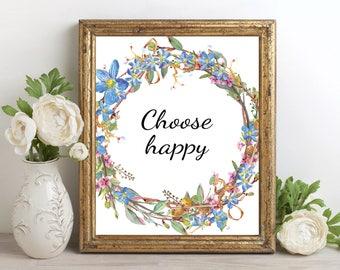 Choose Happy Wall Art, Choose Happy Printable, Choose Happy Print, Choose Happy Artwork, Happiness Wall Art, Happiness Printable
