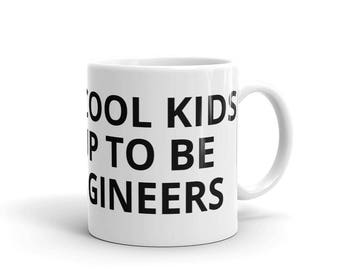 All the Cool Kids Grew Up To Be Civil Engineers Engineering Career Graduation Birthday Gift Idea Mug