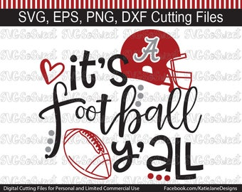 Alabama svg, Alabama Football svg, Its Football Yall, AL Roll Tide svg, SVG, Png, Eps, Dxf, Silhouette Cutting Files