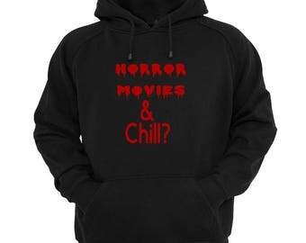 Horror Movies & Chill? Unisex Hoodie Pullover Hooded Sweatshirt Many Sizes Colors Custom Horror Halloween Merch Massacre