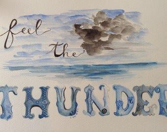 Feel The THUNDER watercolour print