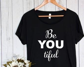 BeYOUtiful Semi Loose Fit Women's T Shirt