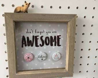 Don't forget you are awesome frame