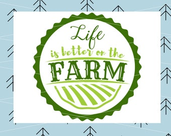 Life Is Better On The Farm SVG Farming svg Farm svg Farmer Svg file svg files for Cricut Silhouette vector cut file svg png dxf eps lfvs