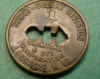 Longacre WV Trade Token Semet-Solvay Good For 1 Cents in Trade<> FREE SH to United States<> # ET3601