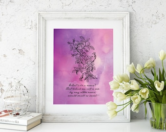 Printable Romeo and Juliet Quote | William Shakespeare | A rose  by Any Other Name | Literary Quote | Instant Download | Literary Art | Dorm