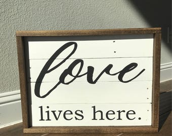 Love Lives Here Rustic Wooden Sign