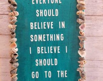 Believe in Something 5x7 Canvas Board