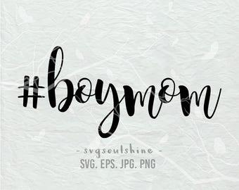 Boy Mom SVG #boymom Svg File Silhouette Cut File Cricut Clipart Print Vinyl wall decor, sticker Shirt Transfer Mommy Boy Baby