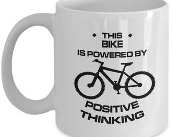 Biking Mug Gift – This Bike is Powered by Positive Thinking – Fun Bicycle Coffee Cup for Cyclists, Men and Women, 11 Oz.