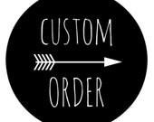 Custom order for London