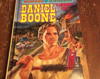 Daniel Boone by Roy Nemerson part of Heroes of America Illustrated lives series.