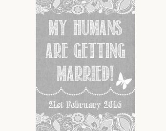 Grey Burlap & Lace My Humans Are Getting Married Personalised Wedding Sign