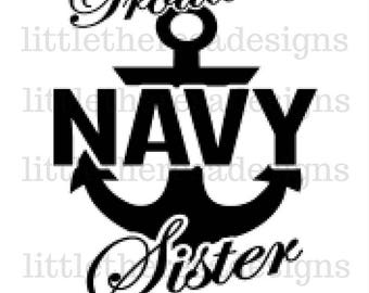 Proud Navy Sister Transfer, Digital Transfer , Digital Irons Ons, DIY