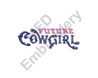 Future Cowgirl - Machine Embroidery Design, Cowgirl - Machine Embroidery Design