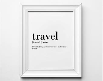 Travel Definition Wall Art, Travel Poster, Travel Word Art, Travel Quote, Travel Definition Art, Printable Art, Instant Download, Typography