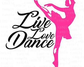 Live Love Dance SVG, Dancer svg, Ballet svg, ballet dancer svg, music, dance svg, svg files, svg, love svg