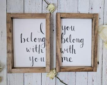 I Belong With You Wood Framed Sign Set