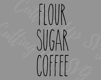 Rae Dunn SVG | Flour Sugar Coffee SVG Cutting File | kitchen svg | kitchen canister svg | Silhouette Cricut Cutting File| rae dunn svg